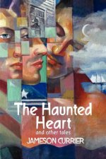 Haunted Heart and Other Tales