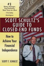 Scott Schultz's Guide to Closed-End Funds