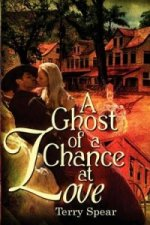 Ghost of a Chance at Love