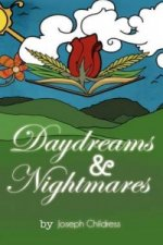 Daydreams & Nightmares