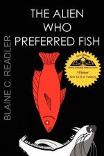 Alien Who Preferred Fish