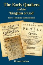 Early Quakers and 'the Kingdom of God'