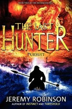 Last Hunter - Pursuit (Book 2 of the Antarktos Saga)