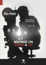 Writings on Cinema and Life