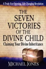Seven Victories of the Divine Child