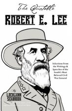 Quotable Robert E. Lee