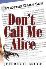 Dont Call Me Alice