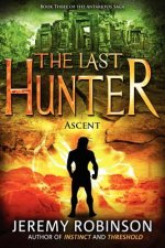 Last Hunter - Ascent (Book 3 of the Antarktos Saga)