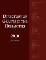 Directory of Grants in the Humanities 2010