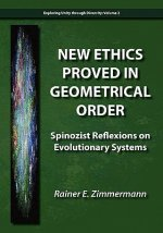 New Ethics Proved in Geometrical Order