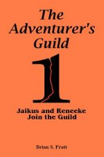 Adventurer's Guild #1-Jaikus and Reneeke Join the Guild