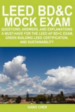 Leed Bd&c Mock Exam
