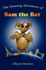 Amazing Adventures of Sam the Bat