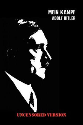 Mein Kampf (Uncensored Edition)