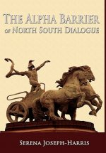 Alpha Barrier of North South Dialogue