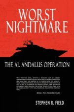 Worst Nightmare - The Al Andalus Operation