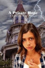 Private Hope a Trilogy by R. B. Phillips