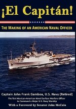 Capit N! the Making of an American Naval Officer