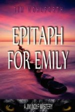 Epitaph For Emily