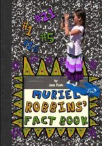 Muriel Robbins' Fact Book