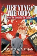 Defying the Odds - From the Ghetto to the Globe