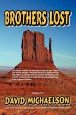 Brothers Lost - A Novel
