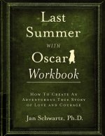 Last Summer with Oscar Workbook