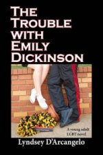 Trouble with Emily Dickinson