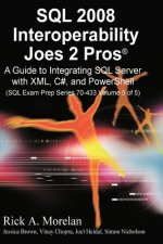SQL Interoperability Joes 2 Pros Volume 5 (International Edition)