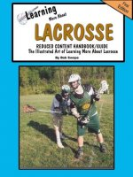 Learn'n More about Lacrosse Handbook/Guide