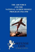 Air Force and the National Guided Missile Program