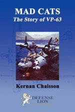 Mad Cats the Story of VP-63