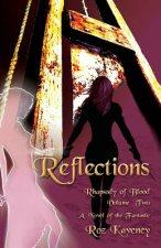 Reflections - Rhapsody of Blood, Volume Two