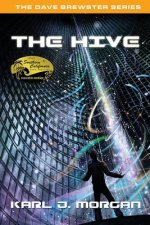 Hive - The Dave Brewster Series (Book 3)