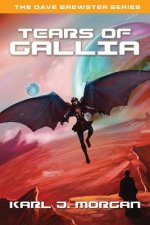 Tears of Gallia- The Dave Brewster Series (Book 4)