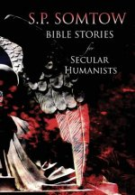 Bible Stories for Secular Humanists