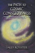 Path to Cosmic Consciousness