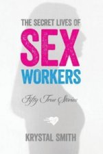 Secret Lives of Sex Workers