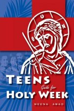 Teens Guide for Holy Week