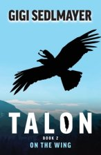 Talon, on the Wing