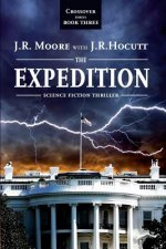 Crossover Series Book III - The Expedition