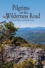 Pilgrims on the Wilderness Road