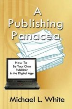 Publishing Panacea