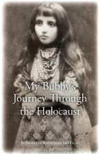 My Bubby's Journey Through the Holocaust