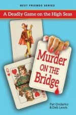 Murder on the Bridge