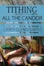 Tithing All the Candor