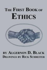 First Book of Ethics