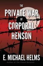 Private War of Corporal Henson