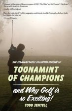 Toonamint of Champions & Why Golf Is So Exciting!, the Stairway Press Collected Edition