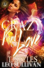 Crazy Kind of Love (the Cartel Publications Presents)